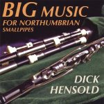 音源レビュー:Big Music for Northumbrian Smallpipes