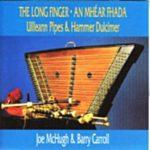 レビュー:ハンマーダルシマーによる正統派アイリッシュチューン演奏アルバム。 An Mhéar Fada – The Long Finger