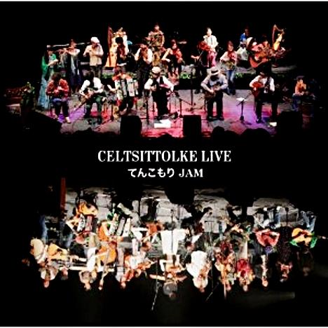 CELTSITTOLKE LIVE CD てんこもりJAM ただいま予約受付中