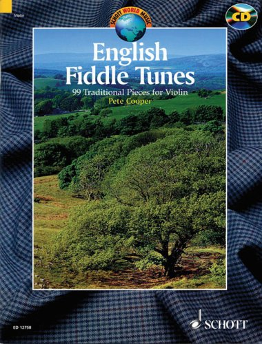 『English Fiddle Tunes: For Violin. a Collection of 99 English Traditional Fiddle Tunes』 レビュー